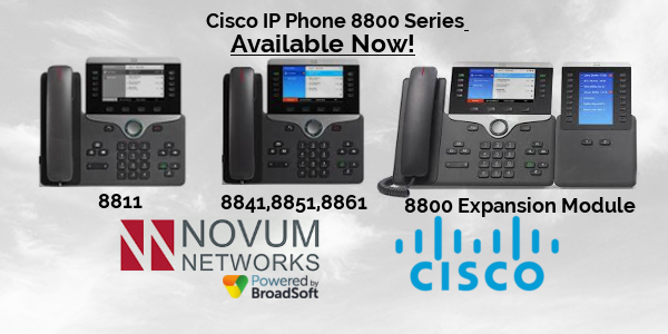 CISCO 8800 Series Phones - Now Available! | Novum Networks